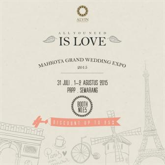 ALL YOU NEED IS LOVE - ALVIN PHOTOGRAPHY AT MAHKOTA GRAND WEDDING EXPO 2015